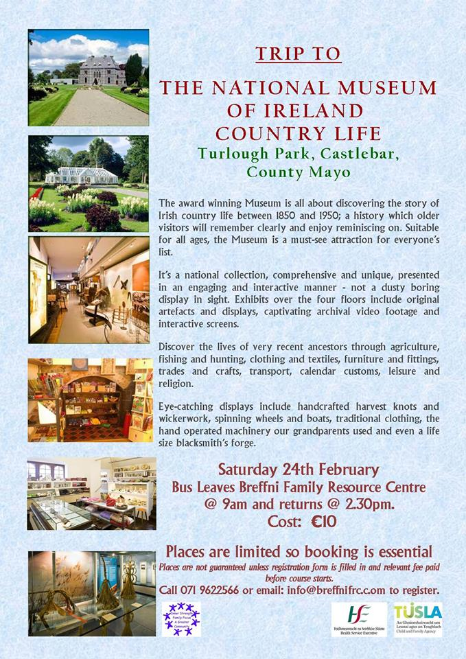 MyCarrick Event - Breffni Family Resource Centre - Trip to the National Museum of Ireland Country Life